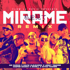 Mírame (Remix) [feat. Casper Magico, Darell & Myke Towers]