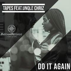 PRSA37 : Tapes & Unqle Chriz - Do It Again (Original Mix)