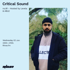 Critical Sound no.91 - Hosted by Levela & ABLE - 02 June 2021