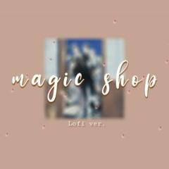 BTS - Magic Shop LOFI ver.