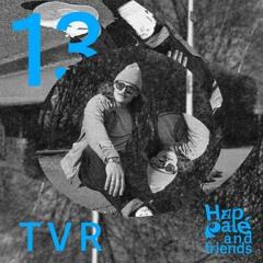 Happalé & Friends #13 - TVR