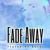 YRB X Kaari - Fade Away - (GrassRoots Prod.) ( Rip Gang Prod.)