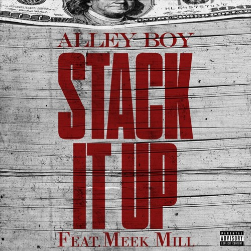 Stack It Up [feat. Meek Mill]