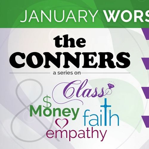 The Conners: A Series on Class, Money, Faith, and Empathy
