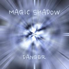 MAGIC SHADOW - DANGER [Dubstep N Trap Premiere]