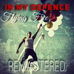 FLYING FREE - REMASTERED