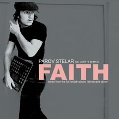Parov Stelar - Faith (Wolf Myer Unbeat Version) [feat. Odette Di Maio]