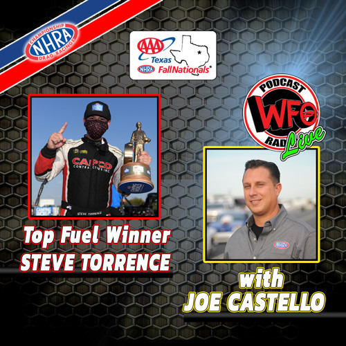 NHRA Podcast  Steve Torrence wins AAA Texas Fall Nationals WFO Facebook Takeover