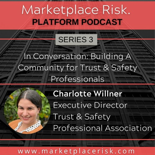 Building a Community for Trust & Safety Professionals