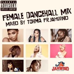 FEMALE DANCEHALL MIX(Dancehall,R&B,HIP-HOP)