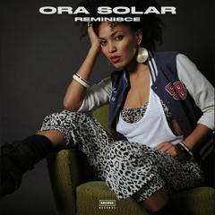 Ora Solar - 01 - Reminisce