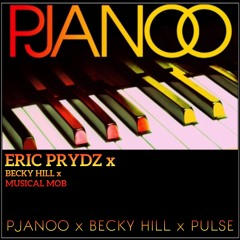 Pjanoo X Wish You Well X Pulse (Chris B Harland Edit) - Eric Prydz, Becky Hill, Musical Mob