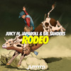 Juicy M, JapaRoLL & Gil Sanders - Rodeo (Original Mix)
