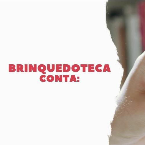 Brinquedoteca Conta - Amoras(de Emicida)