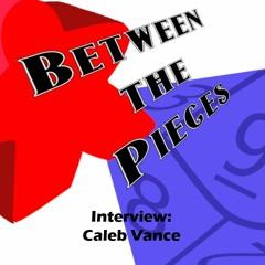 BtP - Interview: Caleb Vance