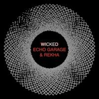 WICKED - Music by ECHO GARAGE   Music & Lyrics by REKHA IYERN FE   ROCK   YT VIDEO