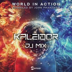 World In Action (John Phantasm compilation) - Kaleidor DJ mix