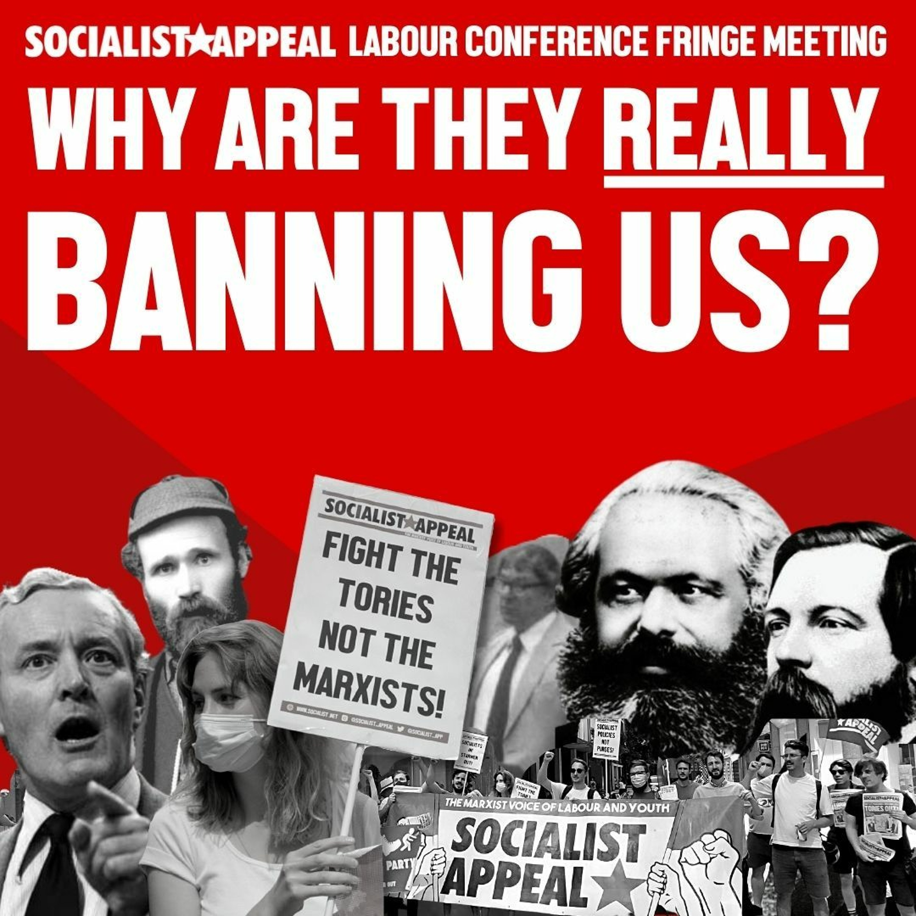 Why are they really banning us? | Socialist Appeal Labour Conference 2021 fringe meeting