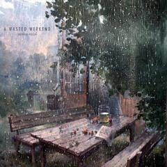 A Rainy Saturday