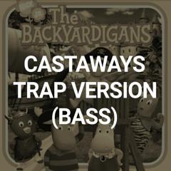 [FREE] Castways [TRAP]