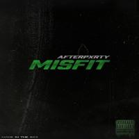 Misfit - AfterPxrty