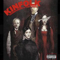 Kinfolk(feat.Yon Fanga)