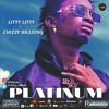 ft Chizzy Billions Platinum