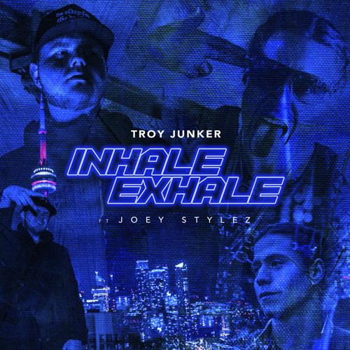 Inhale Exhale (feat. Joey Stylez)