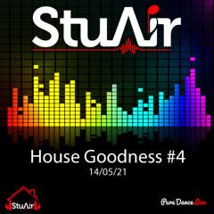 House Goodness #4 - 14/05/21