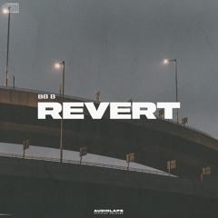 bb b - Revert (No Copyright Music) [Audiolaps Pro Release]