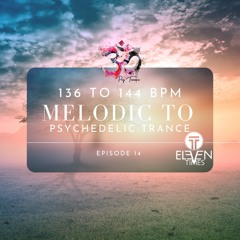 Melodic to Psychedelic Goa Trance Mix #14