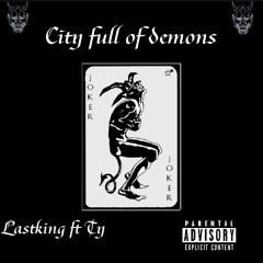 City Full of Demons (Feat. Ty)