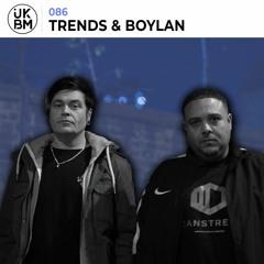 UKBMix 086 // Trends & Boylan