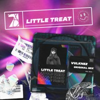 Vulknez - Little Treat (original Mix) FREE DOWNLOAD