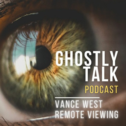Ep 134 - Vance West   Remote Viewing