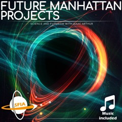 Future Manhattan Projects