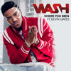 Where You Been (feat. Kevin Gates)