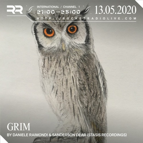 GRIM 13-05-20 Rocket Radio - Sanderson Dear
