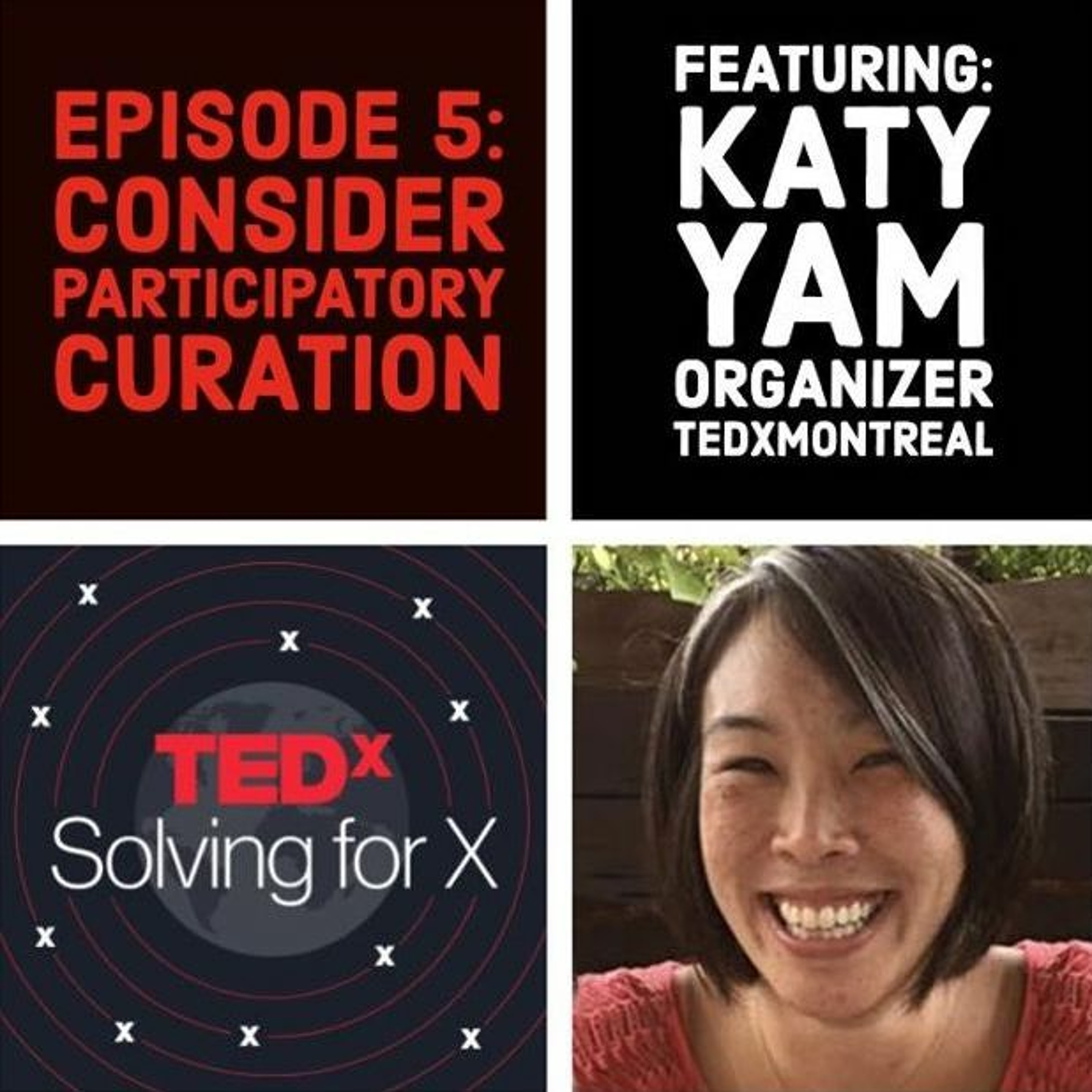 Consider participatory curation — Katy Yam, TEDxMontreal