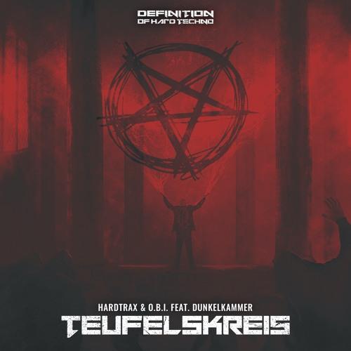 HardtraX & O.B.I. Feat. Dunkelkammer - Teufelskreis (DOHT018)