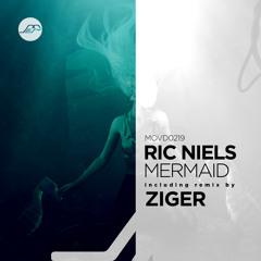 PREMIERE : Ric Niels - Mermaid (Ziger Remix) [Movement Recordings]