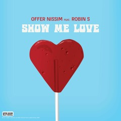 Offer Nissim Feat. Robin S. - Show Me Love