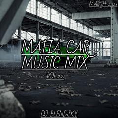 🚓HOUSE & EDM MUSIC MIX MARCH 2021 (MAFIA CAR MUSIC MIX VOL.22) - By DJ BLENDSKY🚓