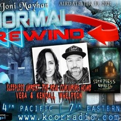 Paranormal Rewind with Kendall & Vera Whelpton, The Sleepless Unrest