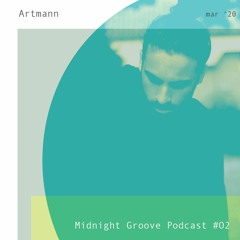 Midnight Groove Podcast #02