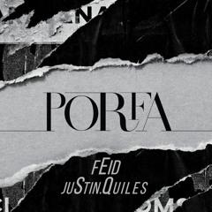 Feid & Justin Quiles - Porfa [DJRonyCRMix · Edition] IO 090