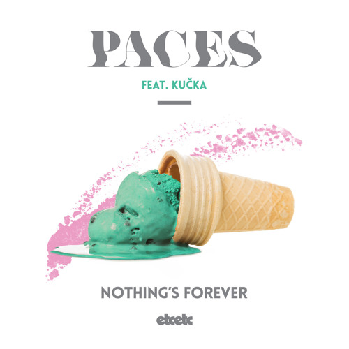 Nothing's Forever (feat. Kučka)