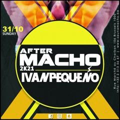 Ivan Pequeño - AFTER MACHO 2K21