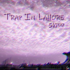Trap In Lahore