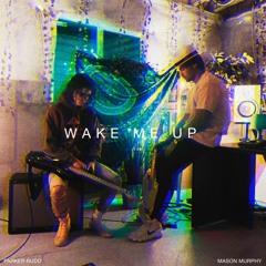 Wake Me Up (W/ Parker Rudd)